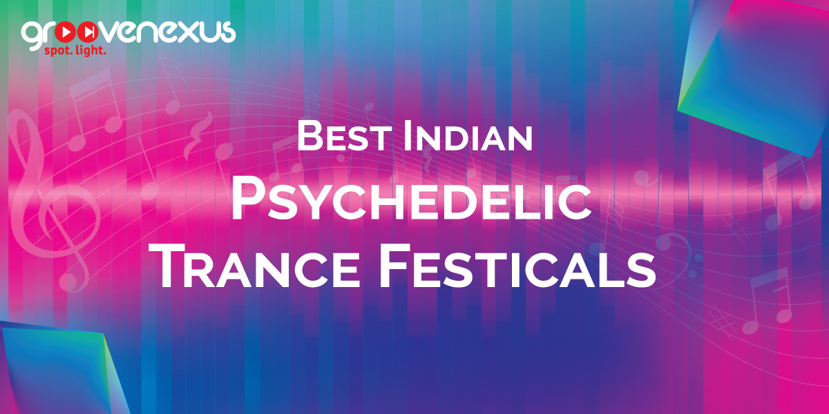 psychedelic trance festivals
